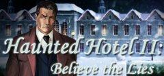 闹鬼旅馆2:相信谎言
