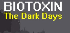 生化病毒:黑暗的日子