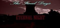 最后的日子:永恒的夜晚