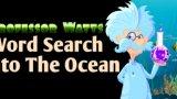 Professor Watts Word Search: Into The Ocean
