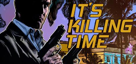 It's Killing Time