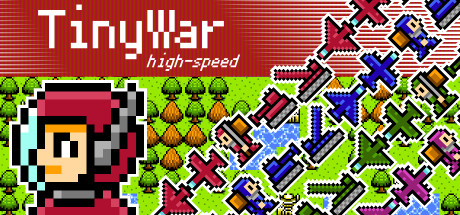 TinyWar high-speed