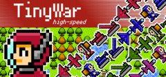 TinyWar high-speed
