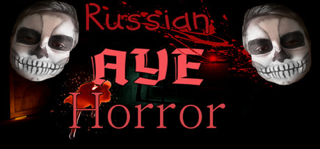 Russian AYE Horror