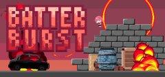 BATTER BURST