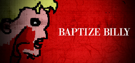Baptize Billy