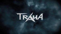 《TRAHA》试玩视频-17173新游秒懂